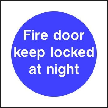 Fire door keep locked at night