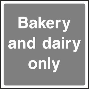Bakery and dairy only