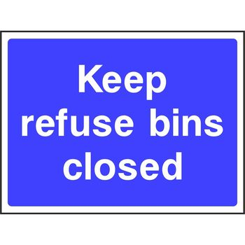 Keep refuse bins closed