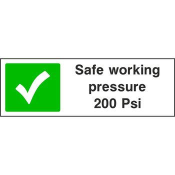 Safe working pressure 200 Psi