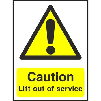 Caution Lift out of service