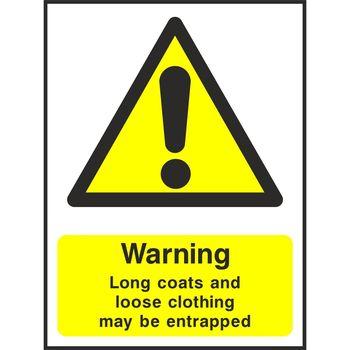 Warning Long coats and loose clothing may be entrapped