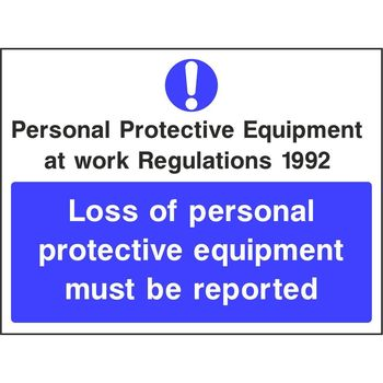 PPE at work regulations 1992 Loss of personal protective equipment must be reported