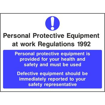 PPE at work regulations 1992 Personal protective equipment is provided for your health and safety and must be used