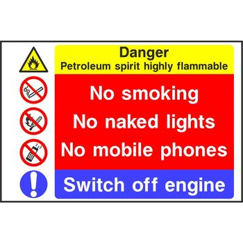 Danger Petroleum spirit highly flammable No smoking No naked lights No mobile phones Switch off engine