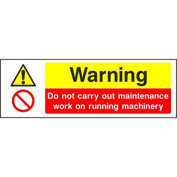 Warning Do not carry out maintenance work on running machinery