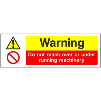 Warning Do not reach over or under running machinery
