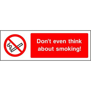 Don't even think about smoking!