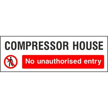 Compressor House No unauthorised entry