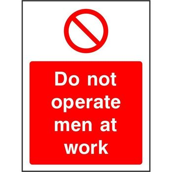 Do not operate men at work