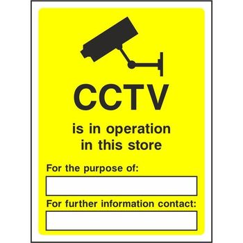 CCTV is in operation in this store For the purpose of