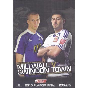 2010 Play Off Final Div 1 Millwall v Swindon Town Football Programme +Team sheet