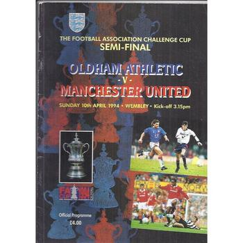 1994 Oldham Athletic v Manchester United FA Cup Semi Final Football Programme