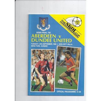 1988/89 Aberdeen v Dundee United Scottish League Cup Semi Final Football Programme