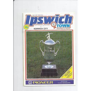 1984/85 Ipswich Town v Norwich City League Cup Semi Final Football Programme