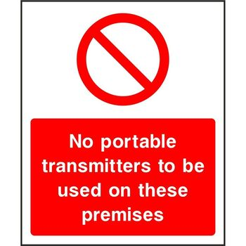 No portable transmitters to be used on these premises