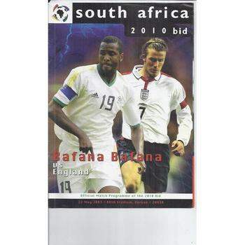 Bafana v England 2010 South Africa World Cup Bid