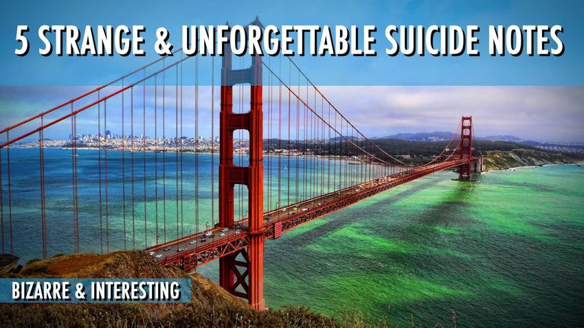 5 Strange and unforgettable suicide notes