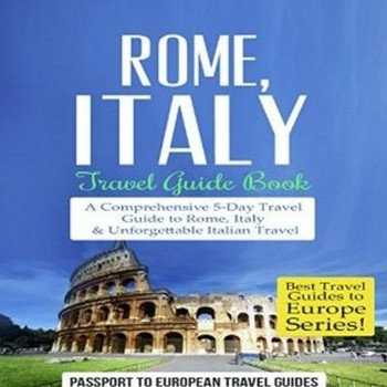 Rome, Italy - Travel Guide Book