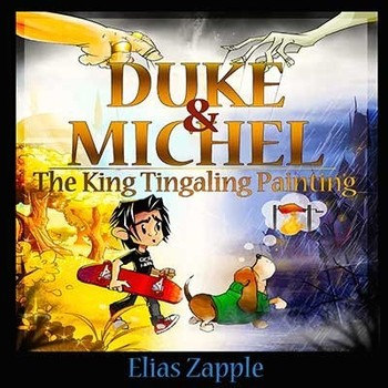 Duke & Michel - The King Tingaling Painting (book 2)