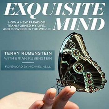 Exquisite Mind - How a new paradigm transformed my life... And is sweeping the world