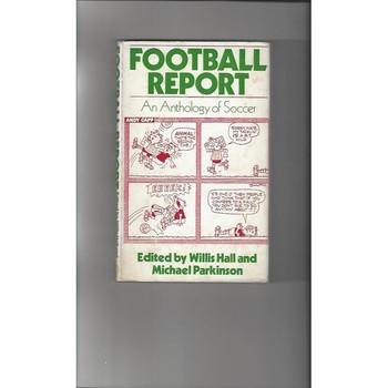 Football Report By Hall & Parkinson 1974 Hardback Football Book