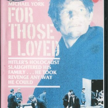 FOR THOSE I LOVED (1983) Stars Michael York. THE FULL 3-PART Mini-Series, (over 6 hours, unedited).