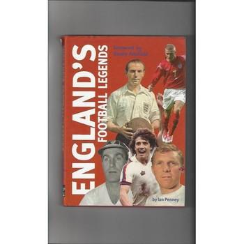 England's Football Legends by Ian Penney 2004 Hardback Edition Football Book