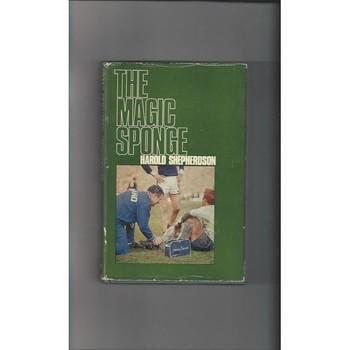 The Magic Sponge by Harold Shepherdson 1968 Hardback Football Book