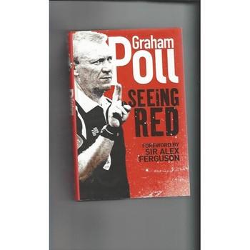 Graham Poll Seeing Red 2007 Hardback Edition Football Book