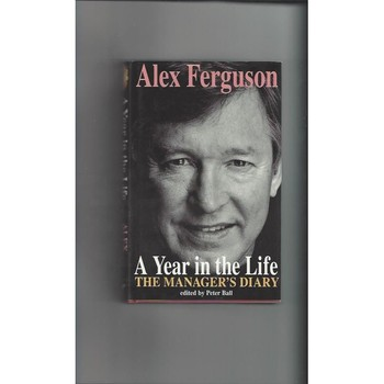 Alex Ferguson a Year in the Life 1995 Hardback Edition Football Book