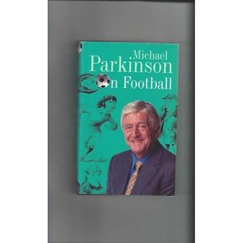Michael Parkinson on Football 2001 Hardback Edition Football Book