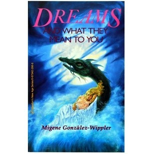 Dreams and What They Mean to You Book