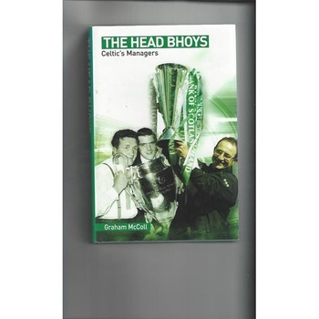 The Head Bhoys by Graham McColl First Edition Hardback Football Book 2002