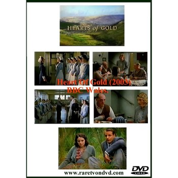Hearts Of Gold (2003) BBC Wales.