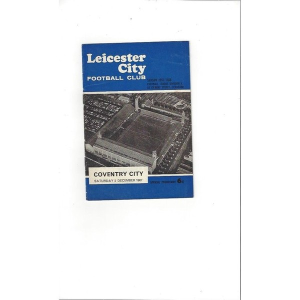 1967/68 Leicester City v Coventry City Football Programme