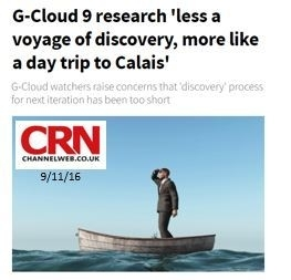 "We're in the News - ""G-Cloud 9 research 'less a voyage of discovery, more like a day trip to Calais""' -"