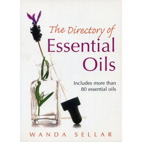 The Directory of Essential Oils Book