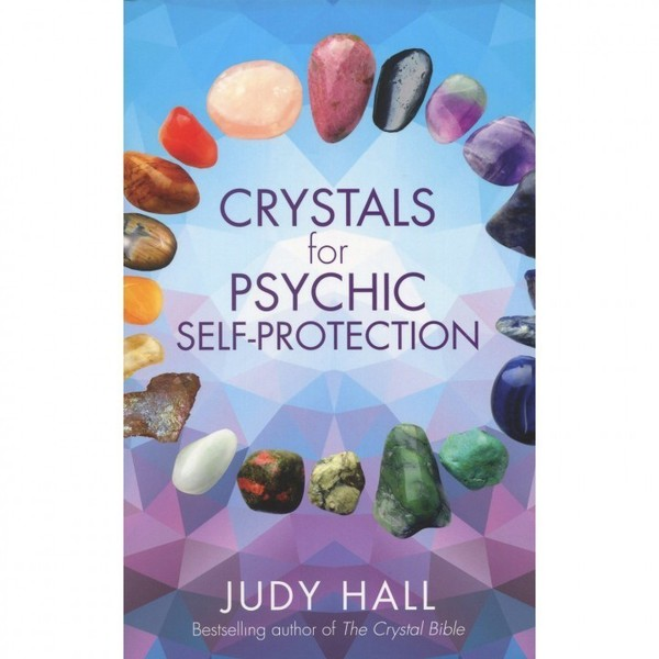 Crystals for Psychic Self-Protection Book