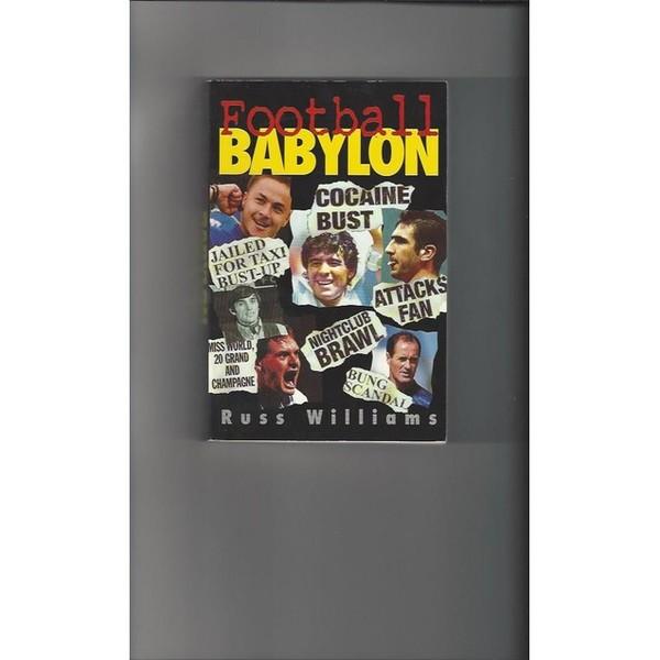 Football Babylon by Russ Williams 1996 2 x softback Football Books