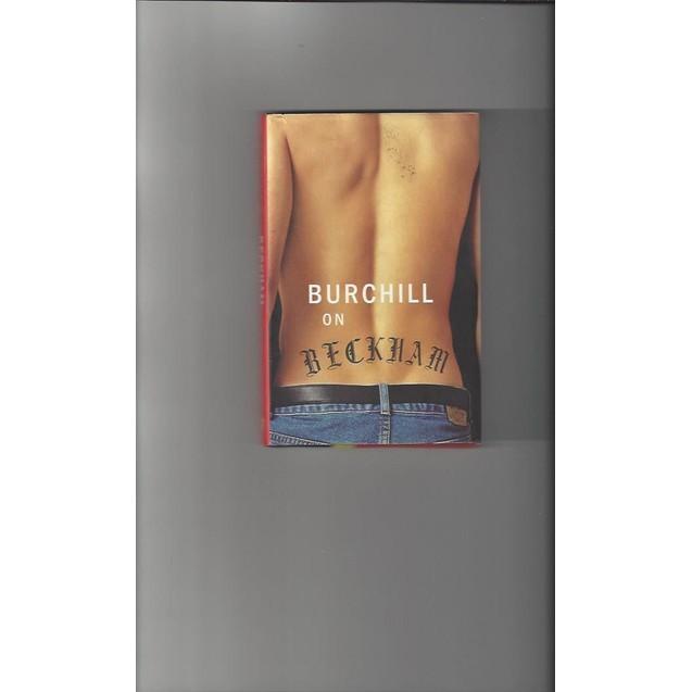 Burchill on Beckham 2001 Hardback Edition Football Book