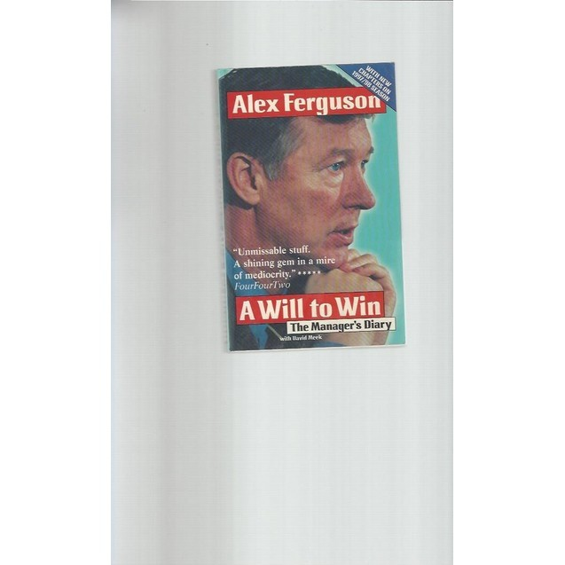 Alex Ferguson A will to win paperback Football Book 1998
