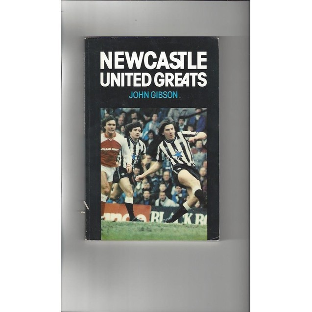 Newcastle United Greats 1989 paperback Football Book