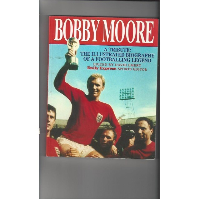 Bobby Moore a Tribute 1993 paperback Football Book