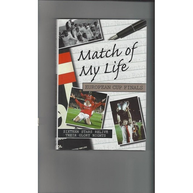 Match of my life European Cup Finals 2006 Hardback Edition Football Book