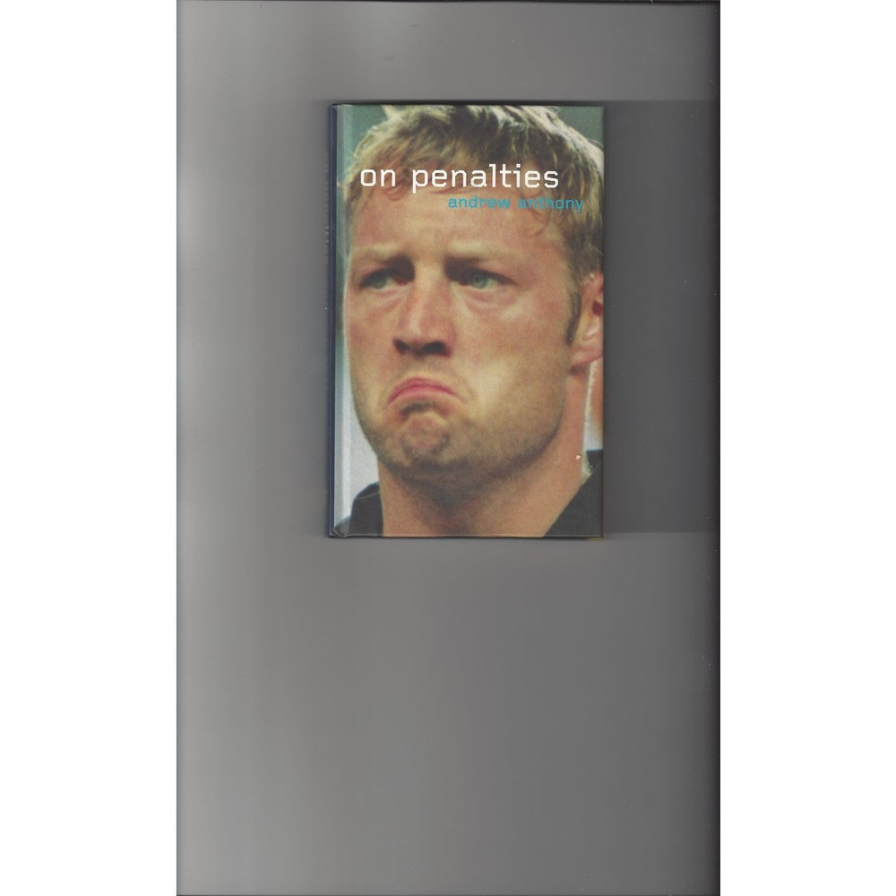 On Penalties by Andrew Anthony 2000 Hardback Football Book
