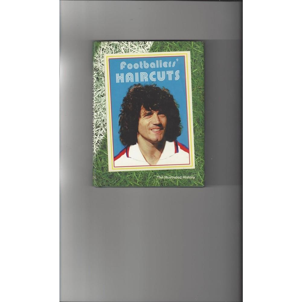Footballer's Haircuts by Chris Freddi Hardback Football Book