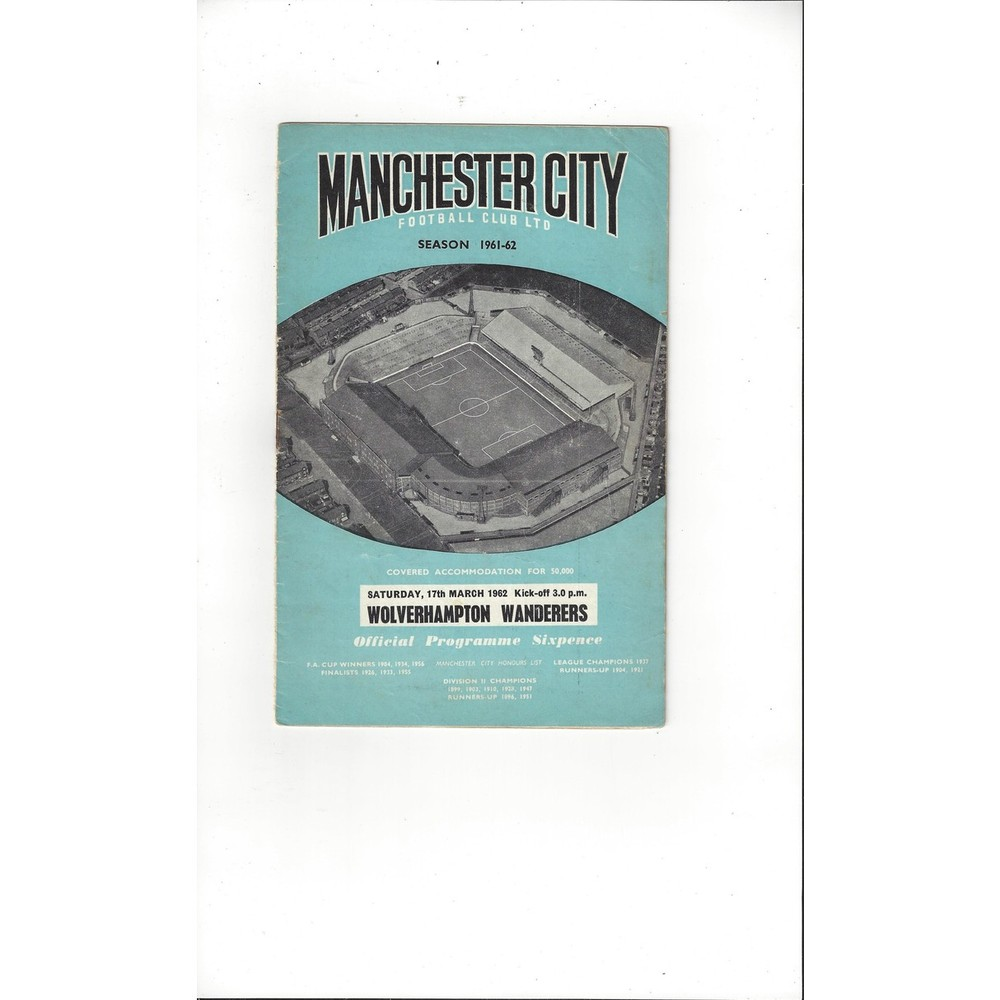 1961/62 Manchester City v Wolves Football Programme