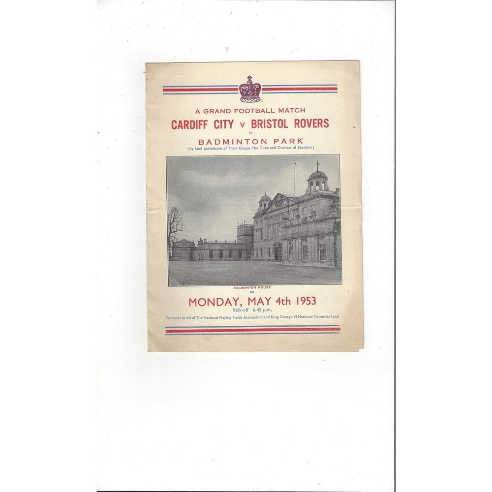1953 Cardiff City v Bristol Rovers Friendly @ Badminton Park Football Programme