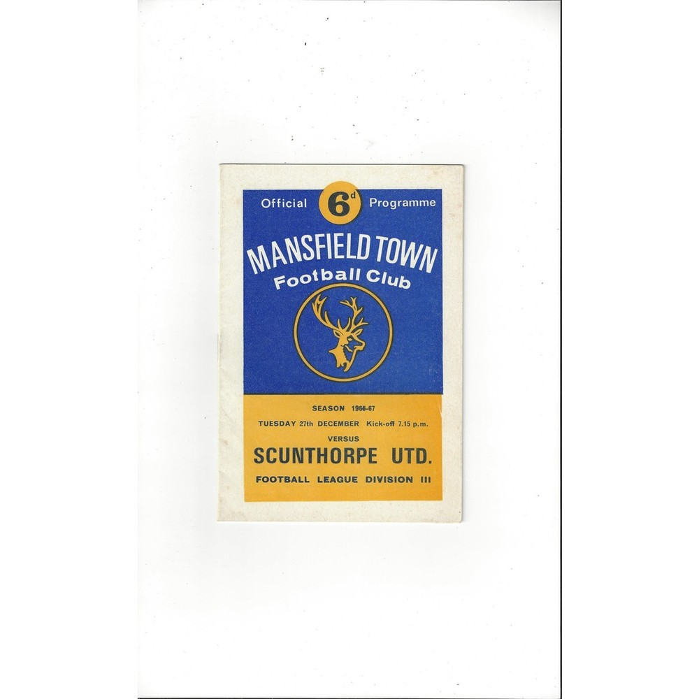 1966/67 Mansfield Town v Scunthorpe United Football Programme